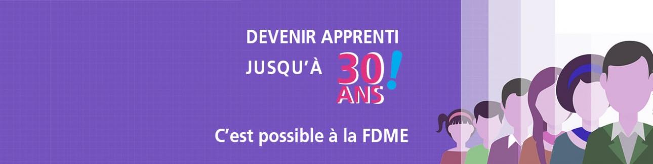 Etre apprenti jusqu'à 30 ans, c'est possible à la FDME